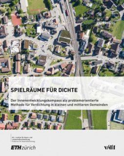 NL34: Spielräume für Dichte. Der Innenentwicklungskompass als problemorientierte Methode für Verdichtung in kleinen und mittleren Gemeinden