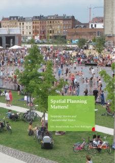 Bernd Scholl, Ana Perić, Rolf Signer: Spatial Planning Matters!