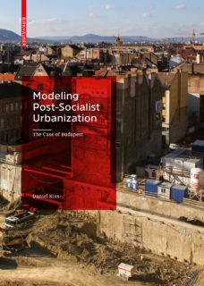 Daniel Kiss: Post Socialist Urbanization Front