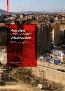 Daniel Kiss: Post Socialist Urbanization Front