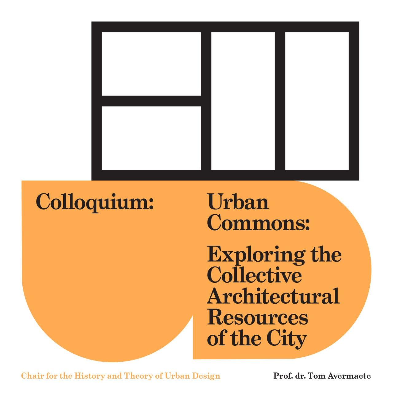 Colloquium Avermaete: Urban Commons