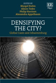 Book Cover: Densifying the City? Global Cases and Johannesburg